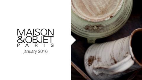 MAISON&OBJET | Gennaio 2016